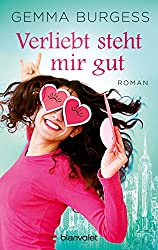 Verliebt steht mir gut: Roman (German Edition)