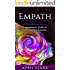 Empath: 2 in 1 Comprehensive Guide to Empaths  (April Stone - Spirituality )