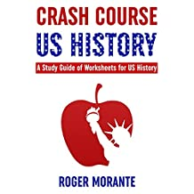 Crash Course US History: A Study Guide of Worksheets for US History