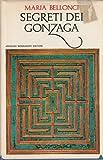 Front cover for the book Segreti dei Gonzaga by Maria Bellonci