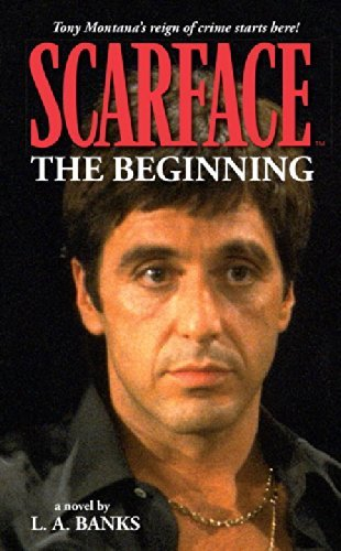 Download By L. A. Banks Scarface: The Beginning (v. 1) (1st DH Press Ed) [Paperback] ebook