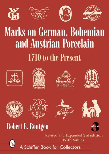 - Marks on German, Bohemian, And Austrian Porcelain: 1710 to the Present (Schiffer Book for Collectors) [Hardcover] [November 2006] (Author) Robert E. Roentgen