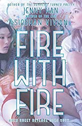 Fire with Fire (Burn for Burn) by Jenny Han (29-Aug-2013) Paperback