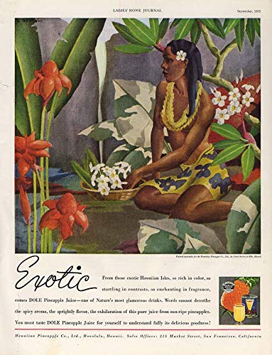 Exotic - from the Hawaiian Islands - Dole Pineapple Juice ad 1935 Lloyd Sexton