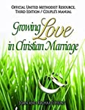 img - for Growing Love In Christian Marriage Third Edition - Couple's Manual (Pkg of 2) book / textbook / text book