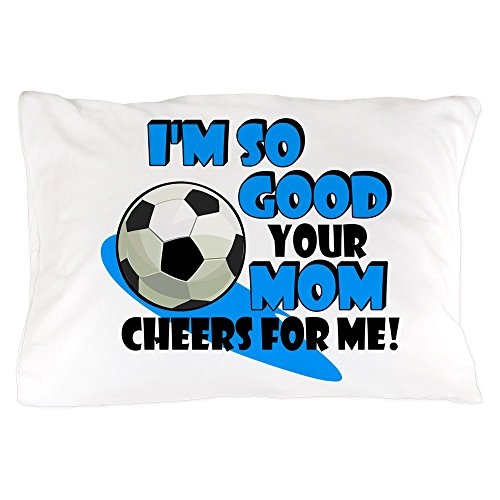 CafePress - So Good - Soccer - Standard Size Pillow Case, 20''x30'' Pillow Cover, Unique Pillow Slip by CafePress