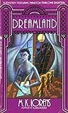 Dreamland, M. K. Lorens, 0553294377