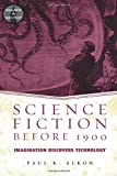 img - for Science Fiction Before 1900: Imagination Discovers Technology (Genres in Context) book / textbook / text book