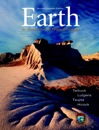 Earth: An Introduction to Physical Geology, Second Canadian Edition (2nd Edition)