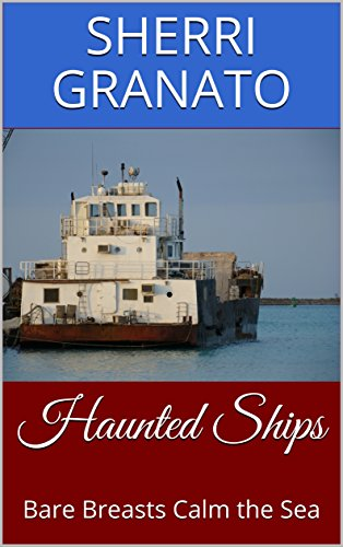 Haunted Ships: Bare Breasts Calm the (Bare Breasts)