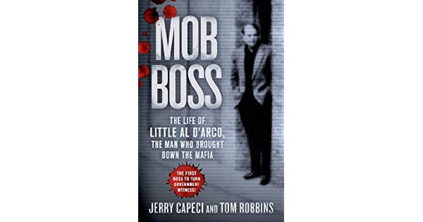 Mob boss the life of little al darco the man who brought down the mob boss the life of little al darco the man who brought down the mafia ebooks em ingls na amazon fandeluxe Images