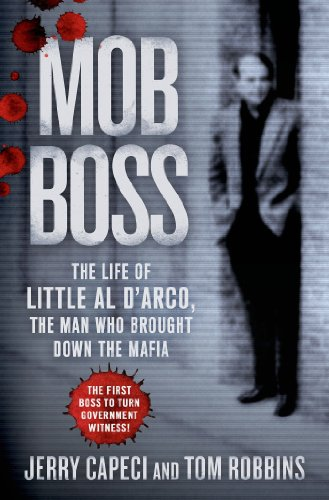 Mob boss the life of little al darco the man who brought down the mob boss the life of little al darco the man who brought fandeluxe Images