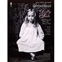 Gabriel Faure - Dolly Suite: Six Original Pieces for Piano Duet
