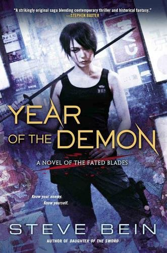 Year of the Demon (A Novel of the Fated Blades)