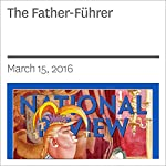 The Father-Führer | Kevin D. Williamson
