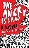 The Angry Island: Hunting the English (English Edition)