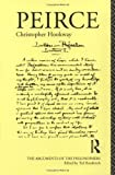 img - for Peirce (Arguments of the Philosophers) by C. Hookway (1992-12-22) book / textbook / text book