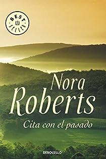 Cita con el pasado par Nora Roberts