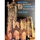 Building Troyes Cathedral, Stephen Murray, 0253312779