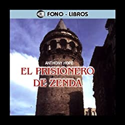 El Prisionero de Zenda [The Prisoner of Zenda]