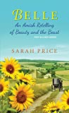 Download Belle: An Amish Retelling of Beauty and the Beast (An Amish Fairytale Book 1) in PDF ePUB Free Online