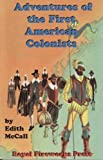 Adventures of the First American Colonists, Edith McCall, 0898243041