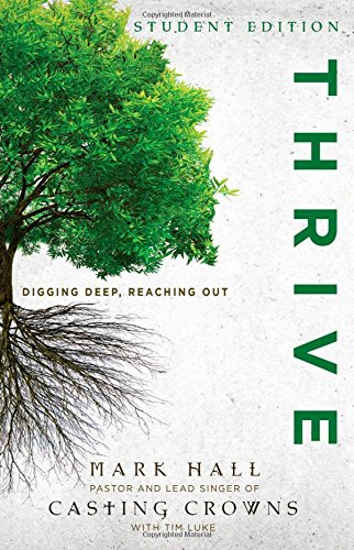 Thrive Student Edition: Digging Deep, Reaching Out