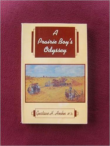 A PRAIRIE BOY'S ODYSSEY, HOEHN, GUSTAVE H.