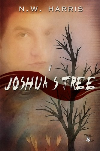 Book: Joshua's Tree by N. W. Harris