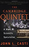 The Cambridge Quintet, John L. Casti, 0738201383