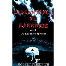 Enlightened by Darkness - Vol.3 As Darkness Spreads