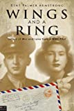Wings and a Ring, Rene' Palmer Armstrong, 1613463103