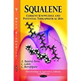 Squalene: Current Knowledge and Potential Therapeutical Uses