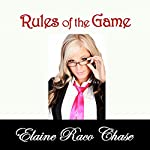 Rules of the Game | Elaine Raco Chase