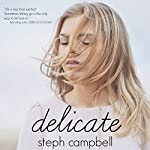 Delicate: Risk the Fall, Book 1 | Steph Campbell