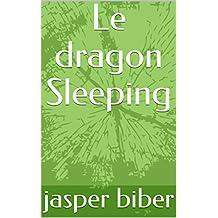 Le dragon Sleeping (French Edition)