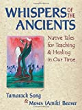Whispers of the Ancients, Tamarack Song, 0472051067