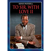 To Sir With Love II