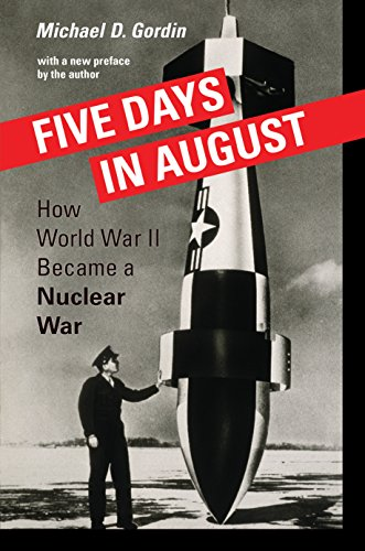 Five Days in August: How World War II Became a Nuclear War cover
