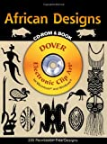 African Designs CD-ROM and Book (Dover Electronic Clip Art)