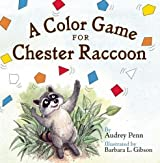 A Color Game for Chester Raccoon (The Kissing Hand Series)