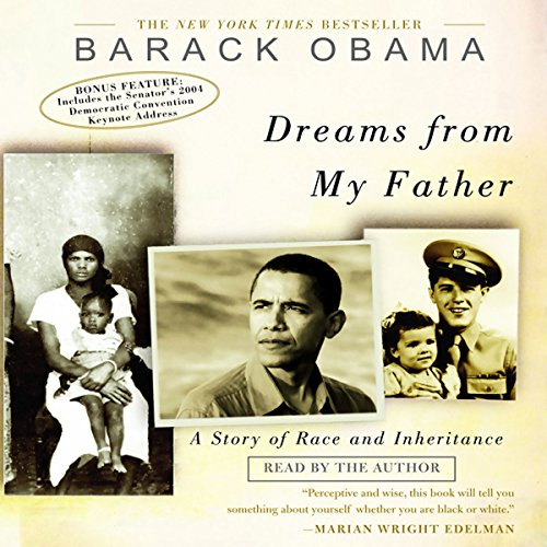 Dreams from My Father: A Story of Race and Inheritance (Barack Obama Dreams From My Father Audiobook)