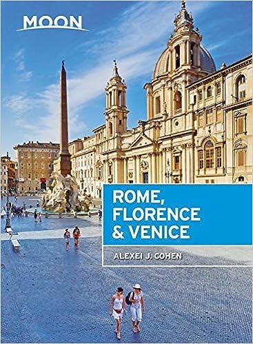 Florence /& Venice Moon Rome
