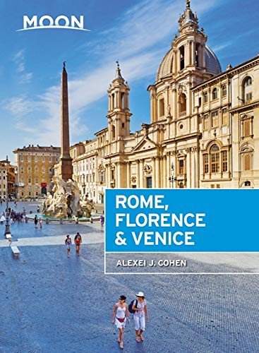 Moon Rome, Florence & Venice (Travel Guide) (Venice Italy Travel Guide)