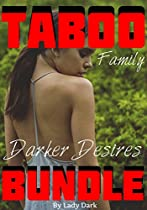 Taboo Family Darker Desires Bundle: Protectors & Predators - Submissive Younger Girls & Dominant Older Men