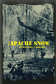 Apache Snow (Book 1 of the Apache Snow Series) by [Casselman, William]