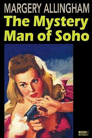 The Mystery Man of Soho (Soho Publishing)