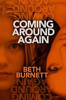 Coming Around Again by [Burnett, Beth]