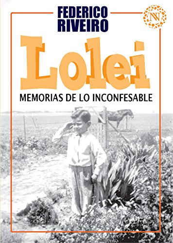 Lolei. Memorias de lo inconfesable (Spanish Edition)