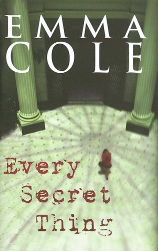 book cover of Every Secret Thing